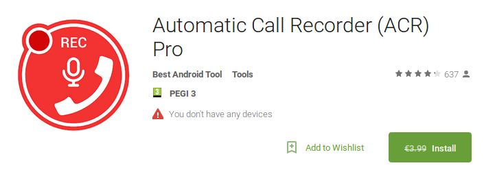 Android App: Automatic Call Recorder (ACR) Pro for FREE